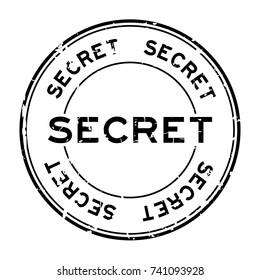 Grunge black secret round rubber seal stamp on white background