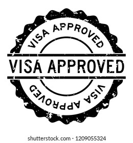 Grunge black visa approved word round rubber seal stamp on white background