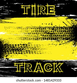 Grunge black and yellow background with text and tire tracks