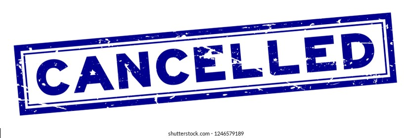 Grunge blue cancelled word square rubber seal stamp on white background