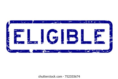 Grunge blue eligible square rubber seal stamp on white background