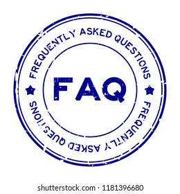 Grunge blue FAQ (Abbreviation of Frequently Asked Questions) round rubber seal stamp on white background