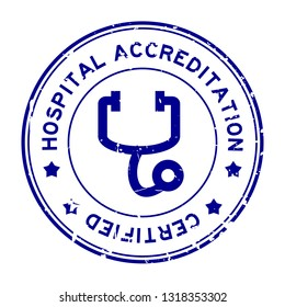 Grunge blue hosptial accreditation with stethoscope icon round rubber seal stamp on white background