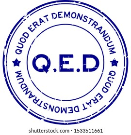 Grunge blue Q.E.D. (abbreviation of Quod Erat Demonstrandum) word round rubber seal stamp on white background