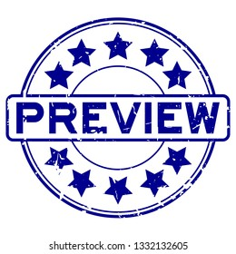 Grunge blue rubber preview word with star icon round rubber seal stamp on white background
