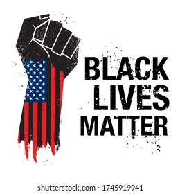 Grunge fist raised up and Amerian flag with text black lives matter. Vector