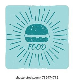 Grunge food hipster badge - vintage retro burger emblem. Vector illustration