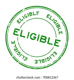 Grunge green eligible round rubber seal stamp on white background