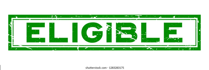 Grunge green eligible word square rubber seal stamp on white background