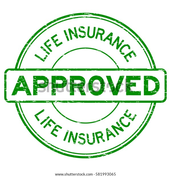 Grunge green life insurance approved round rubber seal stamp