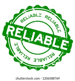 Grunge green reliable round rubber seal stamp on white background