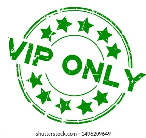 Grunge green VIP (abbreviation of very important person) only word with star icon round rubber seal stamp on white background