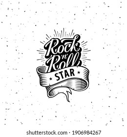 Grunge hand drawn lettering. Rock and roll star. Nice print on the T-shirt. Tattoo template. Vector illustration