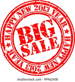 Grunge happy new 2013 year big sale rubber stamp, vector illustration