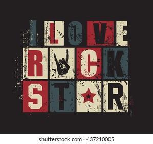 """Grunge letters """"I love Rock Star"""". vector illustration,"""