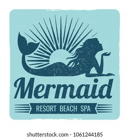 Grunge mermaid logo design. Resort beach spa label. Vector illustration