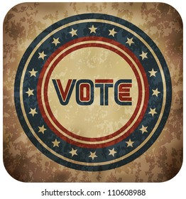 Grunge Patriotic Vote Sign (EPS10 Vector)