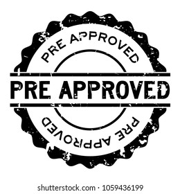 Grunge pre approved word round rubber seal stamp on white background