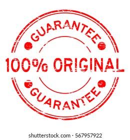 Grunge red 100 percent original guarantee round rubber stamp on white background