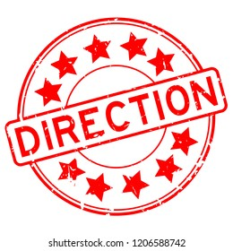 Grunge red direction with star icon round rubber seal stamp on white background