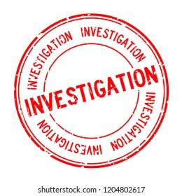 Grunge red investigation word round rubber seal stamp on white background