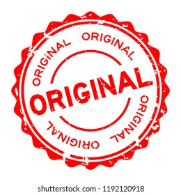 Grunge red original word round rubber seal business stamp on white background