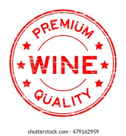 Grunge red premium quality wine rubber stamp