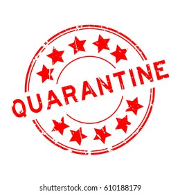 Grunge red quarantine with star icon round rubber seal stamp on white background
