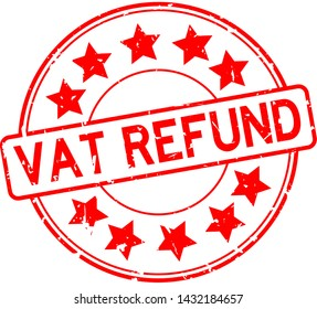 Grunge red vat refund word with star icon rubber seal stamp on white background