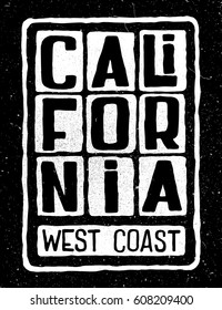 Grunge retro poster with inscription California west coast. Typography design for t-shirt,poster, flyer and other print.