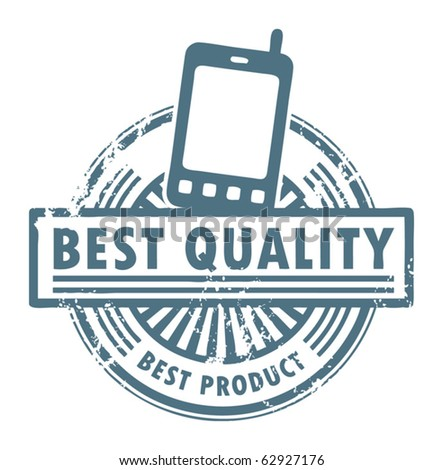 Grunge Rubber Stamp With The Mobile Phone And Word Best Quality Written Inside Vector Illustration