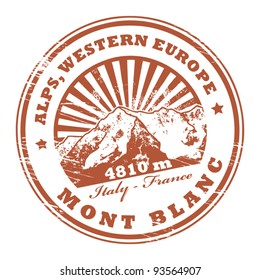 Grunge rubber stamp with the Mont Blanc, highest mountain in the Alps, vector illustration