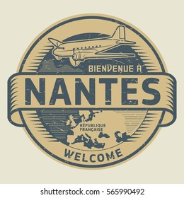 Grunge rubber stamp or tag with airplane and text Welcome to Nantes, French Republic (in french language), vector illustration