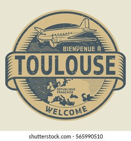 Grunge rubber stamp or tag with airplane and text Welcome to Toulouse, French Republic (in french language), vector illustration