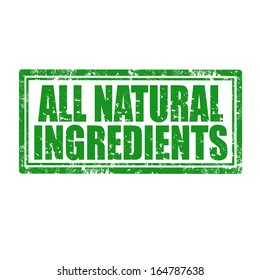 Grunge rubber stamp with text All Natural Ingredients,vector illustration