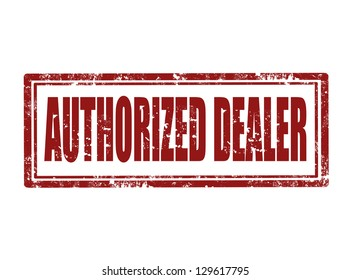 Grunge rubber stamp with text authorized dealer inside ,vector illustration
