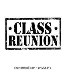 Grunge rubber stamp with text Class Reunion,vector illustration
