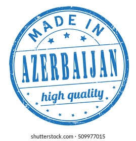 """grunge rubber stamp with text """"made in Azerbaijan, high quality"""" on white, vector illustration"""