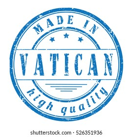 """grunge rubber stamp with text """"made in Vatican, high quality"""" on white, vector illustration"""