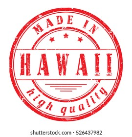 """grunge rubber stamp with text """"made in Hawaii, high quality"""" on white, vector illustration"""