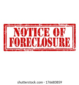 Grunge rubber stamp with text Notice Of Foreclosure,vector illustration