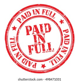 """grunge rubber stamp with text """"paid in full"""" on white, vector illustration"""