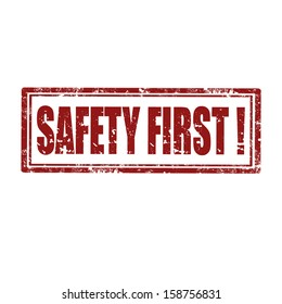Grunge rubber stamp with text Safety First,vector illustration