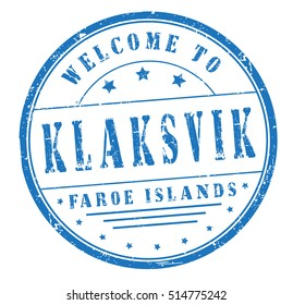 """grunge rubber stamp with text """"welcome to Klaksvik, Faroe Islands"""" on white, vector illustration"""