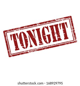 Grunge rubber stamp with word Tonight,vector illustration