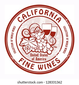 Grunge rubber stamp with words California, Fine Wines, vector illustration