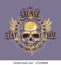 Grunge skull with wings. Stay true vintage print. Vector illustration.
