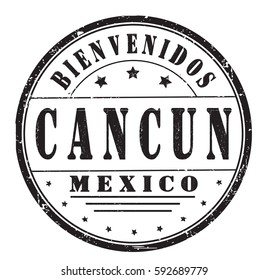 """grunge stamp """"welcome to Cancun, Mexico"""", Spanish, vector illustration"""