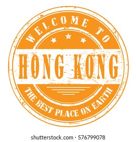 "grunge stamp ""welcome to Hong Kong, the best place on Earth"", vector illustration"