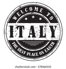 """grunge stamp """"welcome to Italy, the best place on Earth"""", vector illustration"""